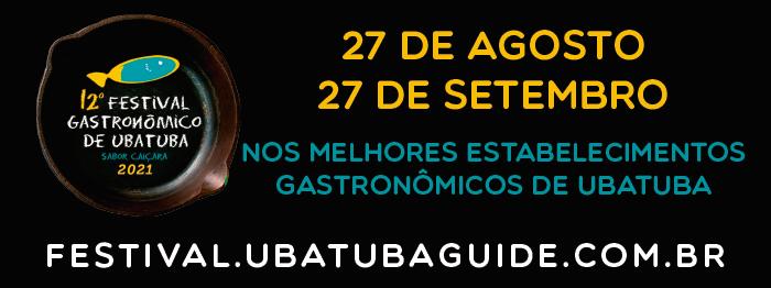 Arte digital do 12º Festival Gastronômico de Ubatuba - 27 de agosto a 26 de setembro de 2021