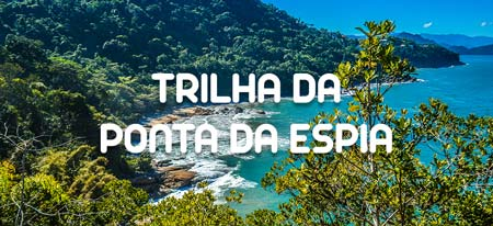 Imagem ilustrativa do link para a página completa da Trilha da Ponta da Espia em Ubatuba